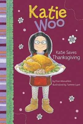 Katie Saves Thanksgiving (Katie Woo (Library)) Cover Image