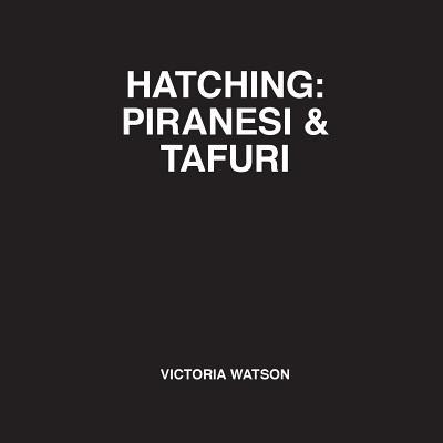 Hatching: Piranesi & Tafuri Cover Image