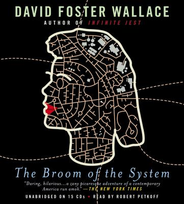 The Broom of the System: A Novel Cover Image