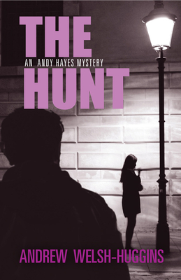 The Hunt: An Andy Hayes Mystery (Andy Hayes Mysteries) Cover Image