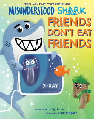 Misunderstood Shark: Friends Don't Eat Friends Cover Image