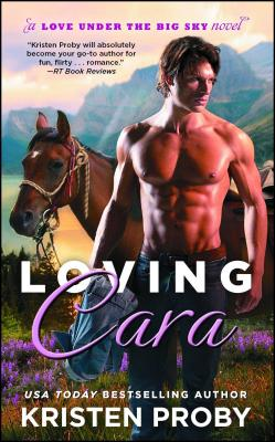 Cover for Loving Cara (Love Under the Big Sky #1)