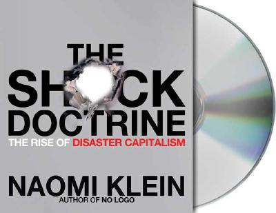 The Shock Doctrine: The Rise of Disaster Capitalism Cover Image