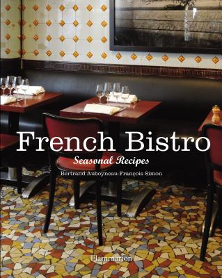 French Bistro: Seasonal Recipes Cover Image