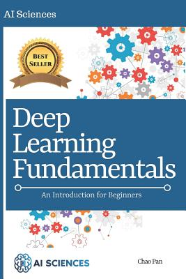 Deep Learning Fundamentals: An Introduction for Beginners Cover Image