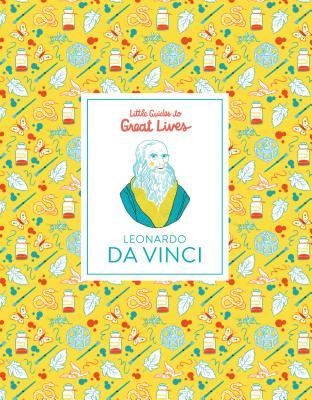 Little Guides to Great Lives: Leonardo Da Vinci Cover Image