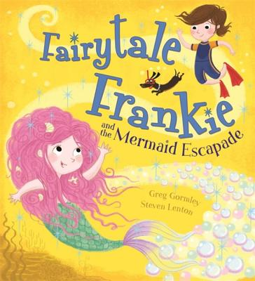 Fairytale Frankie and the Mermaid Escapade Cover Image