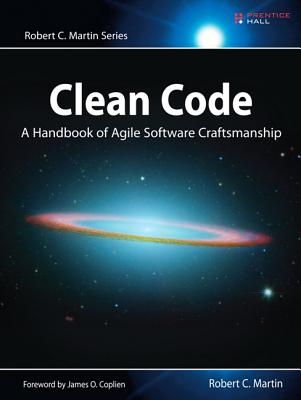Clean Code: A Handbook of Agile Software Craftsmanship (Robert C. Martin) Cover Image