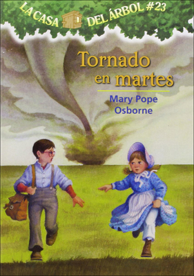 Tornado En Martes (Twister on Tuesday) (Magic Tree House #23) Cover Image