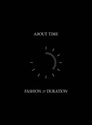 About Time: Fashion and Duration Cover Image