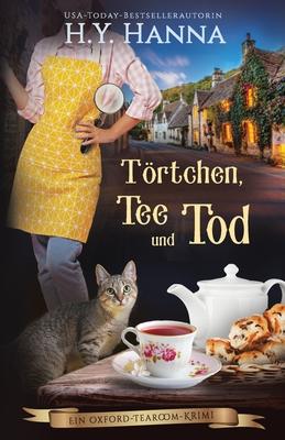 Törtchen, Tee und Tod: Ein Oxford-Tearoom-Krimi 1 Cover Image