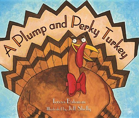 A Plump and Perky Turkey Cover Image