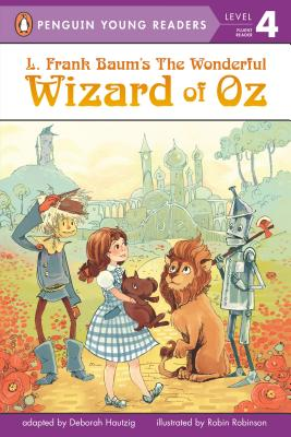 L. Frank Baum's Wizard of Oz (Penguin Young Readers, Level 4) Cover Image