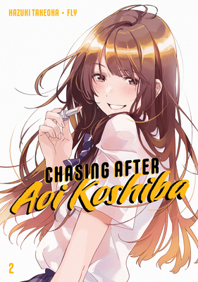 Chasing After Aoi Koshiba 2 Cover Image