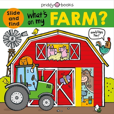 What's on My Farm?: A slide-and-find book with flaps (What's In My?) Cover Image