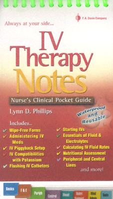 IV Therapy Notes (Nurse's Clinical Pocket Guides) Cover Image