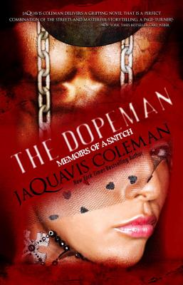 Dopeman: Memoirs of a Snitch: Part 3 of Dopeman's Trilogy (The Dopeman) Cover Image