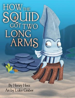 How the Squid Got Two Long Arms Cover Image