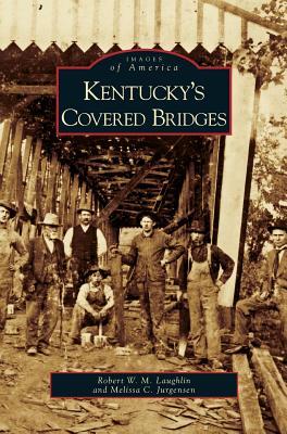 Cover for Kentucky's Covered Bridges
