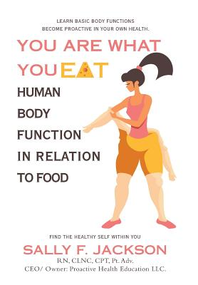 You Are What You Eat: Human Body Function in Relation to Food Cover Image