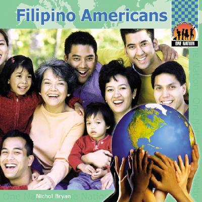 Filipino Americans (One Nation (Abdo Publishing Company)) Cover Image