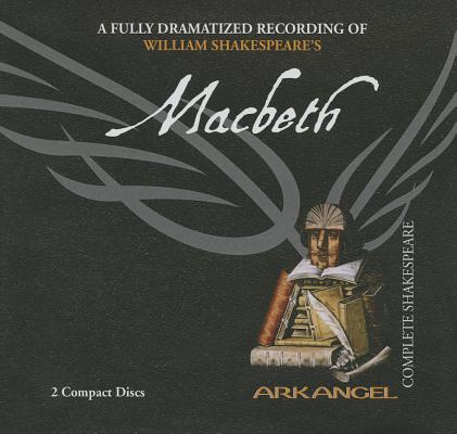 Macbeth (Arkangel Complete Shakespeare) Cover Image