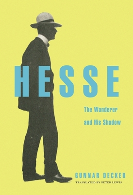 Hesse: The Wanderer and His Shadow Cover Image