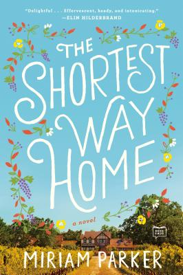 The Shortest Way Home: A Novel Cover Image