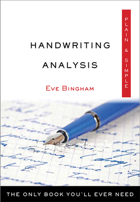 Handwriting Analysis Plain & Simple: The Only Book You'll Ever Need (Plain & Simple Series) Cover Image