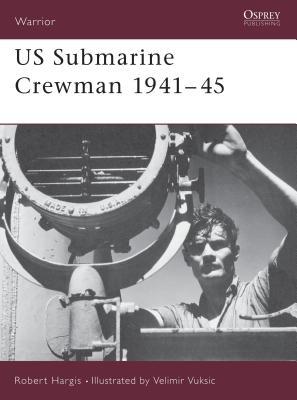 US Submarine Crewman 1941-45 Cover
