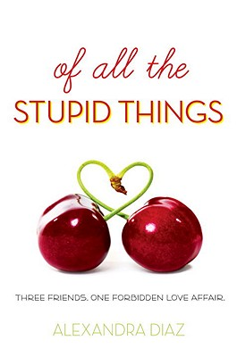 Of All the Stupid Things Cover