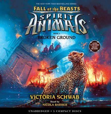 Broken Ground (Spirit Animals: Fall of the Beasts, Book 2) Cover Image
