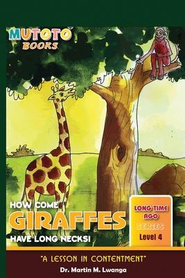 Giraffes: How come Giraffes have long necks! Cover Image