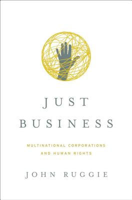 Just Business: Multinational Corporations and Human Rights Cover Image