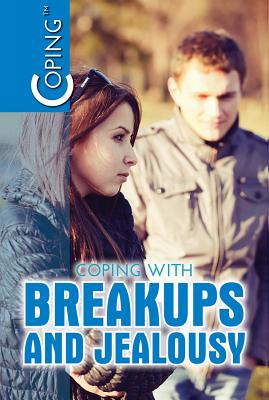 Coping with Breakups and Jealousy Cover Image