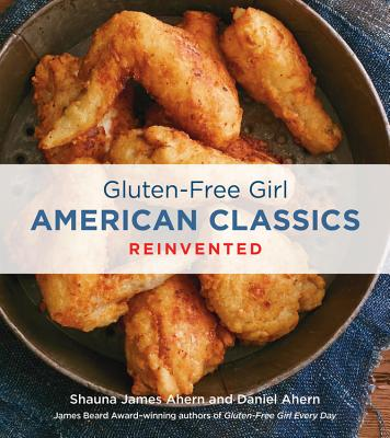 Gluten-Free Girl American Classics Reinvented Cover