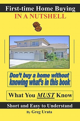 First-Time Home Buying in a Nutshell Cover