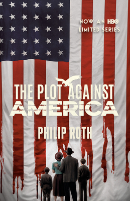 The Plot Against America (Movie Tie-in Edition) (Vintage International) Cover Image