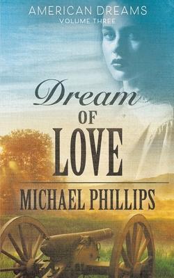 Dream of Love (American Dreams #3) Cover Image