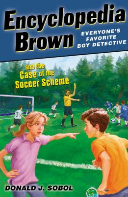 Encyclopedia Brown and the Case of the Soccer Scheme Cover Image