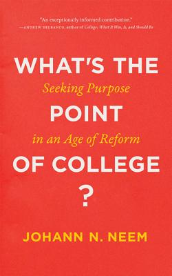 Cover for What's the Point of College?