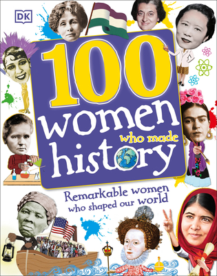 100 Women Who Made History Cover Image