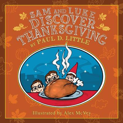 Sam and Luke Discover Thanksgiving Cover Image