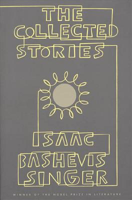 The Collected Stories of Isaac Bashevis Singer Cover