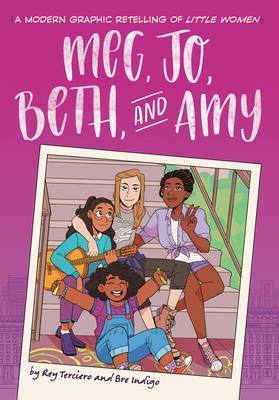 Meg, Jo, Beth, and Amy: A Graphic Novel: A Modern Retelling of Little Women Cover Image