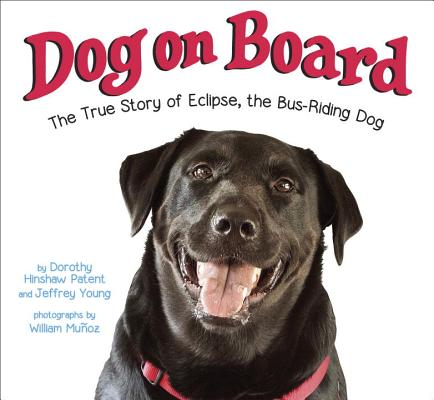 Dog on Board by Dorothy Hinshaw Patent and Jeffrey Young