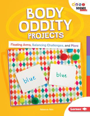 Body Oddity Projects: Floating Arms, Balancing Challenges, and More Cover Image