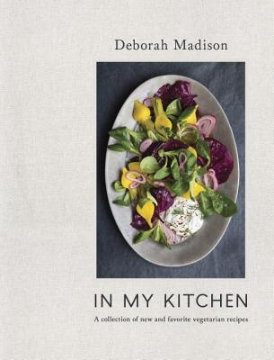 In My Kitchen: A Collection of New and Favorite Vegetarian Recipes [A Cookbook] Cover Image