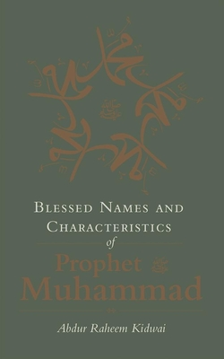 Blessed Names and Characteristics of Prophet Muhammad Cover Image