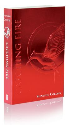 Catching Fire (The Second Book of The Hunger Games): Foil Edition Cover Image